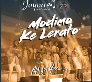 Joyous Celebration - Modimo Ke Lerato